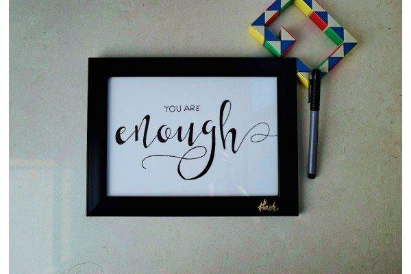 Calligraphy poster I You're Enough I A5 Frame